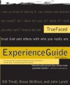 TrueFaced Experience Guide - John Lynch, Bruce McNicol, Bill Thrall
