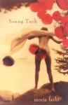 Young Turk - Moris Farhi
