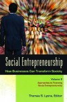 Social Entrepreneurship [3 volumes]: How Businesses Can Transform Society - Thomas S. Lyons