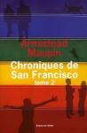 Chroniques de San Francisco: Tome 2 (Chroniques de San Francisco, #2) - Armistead Maupin