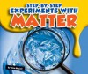 Step-by-Step Experiments With Matter - Gina Hagler, Bob Ostrom
