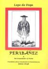 Peribanez - Lope de Vega, Tanya Ronder