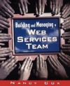 Building and Managing a Web Services Team - Nancy Cox