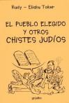El Pueblo Elegido y Otros Chistes Judios - Rudy