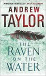 The Raven On The Water - Andrew Taylor