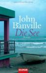 Die See - John Banville, Christa Schuenke