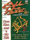All the Best for Christmas Piano: A Treasury of Classics Arranged for Solo Piano - Jolene Boyd, Marilynn Ham