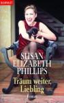 Träum weiter, Liebling.  - Susan Elizabeth Phillips