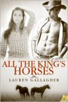 All the King's Horses - Lauren Gallagher