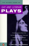 The Actor's Book of Gay and Lesbian Plays - Eric Lane, Nina Shengold