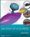 3ds Max at a Glance - David L Cannon, George Maestri