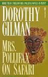 Mrs. Pollifax on Safari (Mrs. Pollifax, #5) - Dorothy Gilman