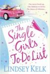 Single Girl's To Do List - Lindsey Kelk