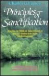 Principles of Sanctification - Charles Grandison Finney, Louis Gifford Parkhurst Jr.