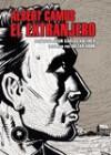 El extranjero - Albert Camus, Juan Carlos Kreimer, Julián Aron