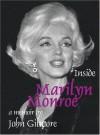 Inside Marilyn Monroe - John Gilmore