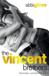 The Vincent Brothers: New and Uncut - Abbi Glines