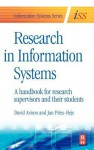 Research in Information Systems: A Handbook for Research Supervisors and Their Students - David E. Avison