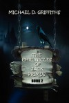 The Chronicles of Jack Primus: Book 2 - Michael D. Griffiths