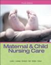 Maternal & Child Nursing Care - Marcia L. London, Patricia W. Ladewig, Michele R. Davidson, Jane W. Ball, Ruth C. Bindler, Kay J. Cowen