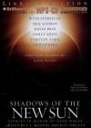 Shadows of the New Sun: Stories in Honor of Gene Wolfe - Bill Fawcett, J E Mooney