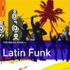The Rough Guide to Latin Funk (Rough Guide) - Pablo Yglesias