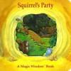 Squirrel's Party - Stewart Cowley