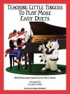 Teaching Little Fingers to Play More Easy Duets: Elementary Equal-Level Piano Duets - Carolyn Miller