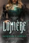 Lumiere - Jacqueline Garlick
