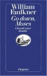 Go down, Moses: Chronik einer Familie - William Faulkner, Hermann Stresau