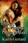 My Vampire Cover Model - Karyn Gerrard