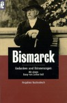 Gedanken und Erinnerungen - Otto von Bismarck, Lothar Gall