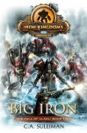 Big Iron: Iron Kingdoms Chronicles - C.A. Suleiman
