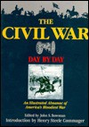 Civil War Day by Day - Henry Steele Commager, John Stewart Bowman