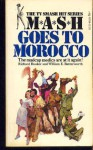 Mash Goes Morocco - Richard Hooker, William E. Butterworth III