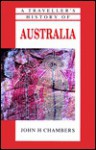 A Traveller's History of Australia (Traveller's History) - John H. Chambers