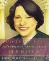 Portraits of Hispanic American Heroes - Juan Felipe Herrera, Raúl Colón