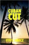 Cuban Cut - Steven Emecz
