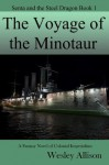 The Voyage of the Minotaur - Wesley Allison