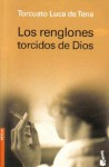 Los renglones torcidos de Dios - Torcuato Luca de Tena