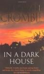 In A Dark House (Duncan Kincaid & Gemma James, #10) - Deborah Crombie