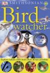 Bird Watcher (Smithsonian) - David Burnie