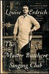 Master Butchers Singing Club - Louise Erdrich