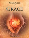 Your Gift of Grace - Tom Janicik