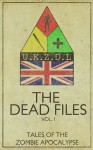 The Dead Files: Vol. 1 - Shell Pitts, Jethro Jessop, Rob May, Bart Sycamore, Rob Wickings, L.A. Hamilton, Anna Fruen