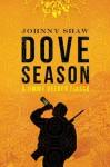 dove season - Johnny Shaw
