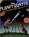 The Planet Hunter: The Story Behind What Happened to Pluto - Elizabeth Rusch, Guy Francis