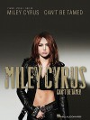 Miley Cyrus Can't Be Tamed - Miley Cyrus