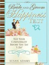 Bride and Groom Happiness Test - Susan Adams