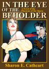 In The Eye of The Beholder - Sharon E. Cathcart